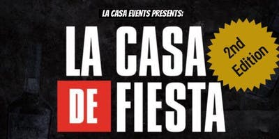 La Casa De Fiesta 2ND EDITION
