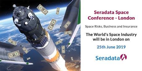 Seradata Space Conference, London, 24-25th June 2019 tickets