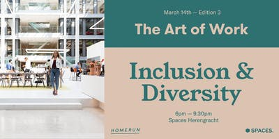The Art of Work: Diversity and Inclusion
