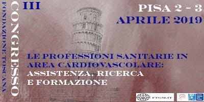 """""""Le Professioni Sanitarie in area cardiovascolare"""" - Congresso FTGM"""