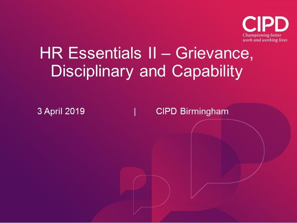 HR Essentials II - Grievance, Disciplinary and Capability