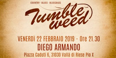 Tumbleweed live Diego Armando