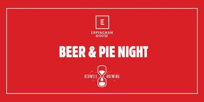 Beer & pie night with Redwell at Erpingham House