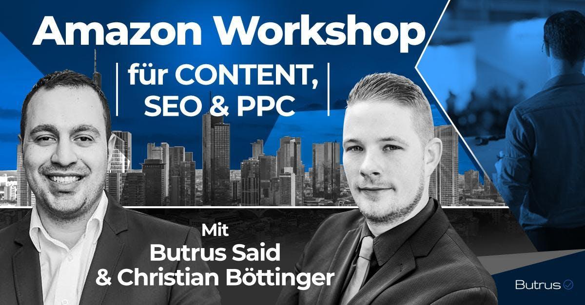 Amazon Workshop für CONTENT, SEO & PPC in Ber