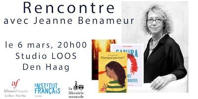 Rencontre avec l´écrivain Jeanne Benameur (La Haye)
