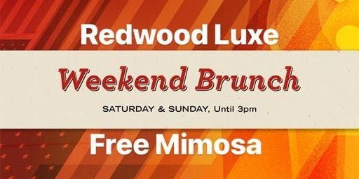 Redwood Luxe Weekend Brunch