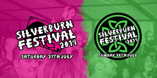 Silverburn Festival 2019 | 27th & 28th of July 2019