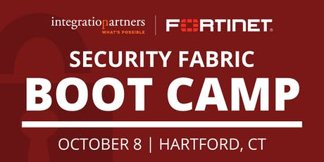 Fortinet Security Fabric Bootcamp | Hartford, CT tickets