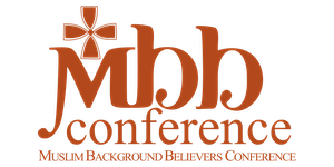 MBB (Muslim Background Believers) Conference 2019