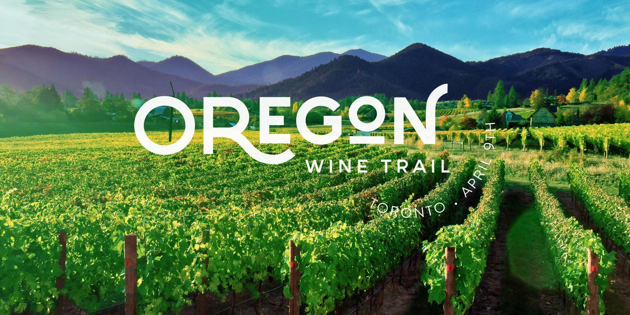 Oregon Wine Trail 2019 - Toronto