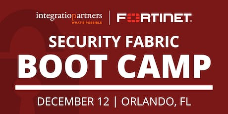 Fortinet Security Fabric Bootcamp | Orlando, FL tickets