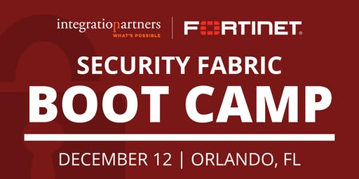 Fortinet Security Fabric Bootcamp | Orlando, FL