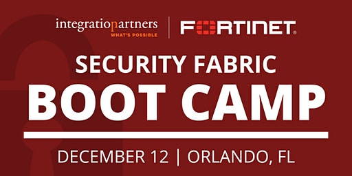 Fortinet Security Fabric Bootcamp | Orlando, FL