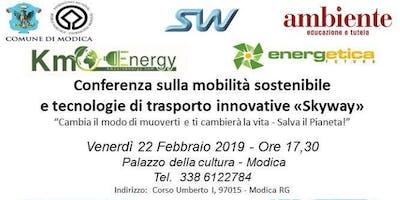 Conferenza sulla mobilità sostenibile e tecnologie di trasporto innovativi SkyWay.