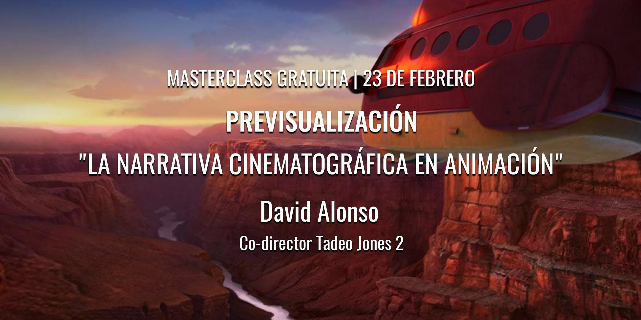 "Masterclass ""La narrativa cinematográfica en"