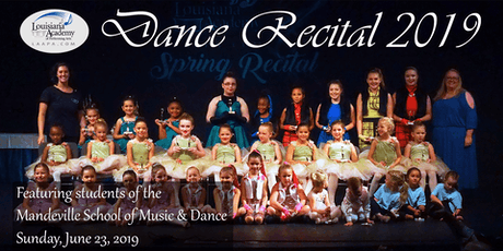 Spring Dance Recital - Mandeville School of Music & Dance tickets