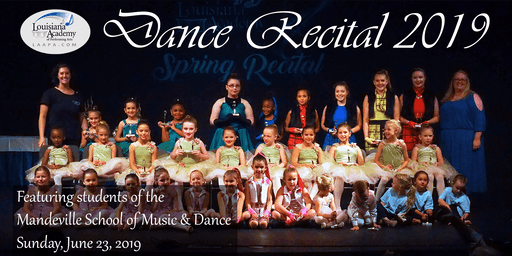 Spring Dance Recital - Mandeville School of Music & Dance