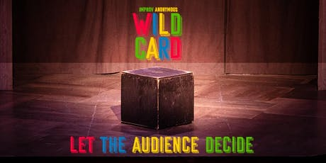 Wild Card with Improv Anonymous tickets