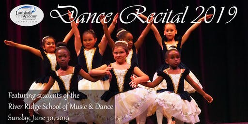 Spring Dance Recital - River Ridge School of Music & Dance