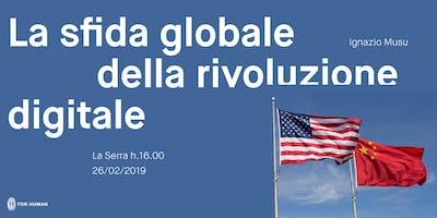 La sfida globale della rivoluzione digitale - Incontro con Ignazio Musu