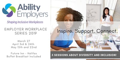 Ability Employers  Speaker  Session  4   Workplace Cultures of Inclusion  A