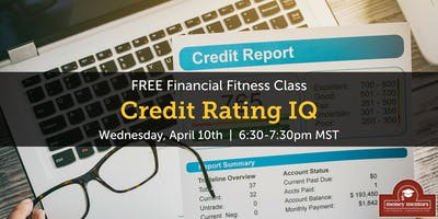 Credit Rating IQ - FREE Financial Fitness Class, Calgary