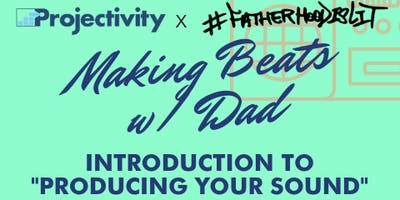 #ArtOfFatherhood Making Beats With Dad