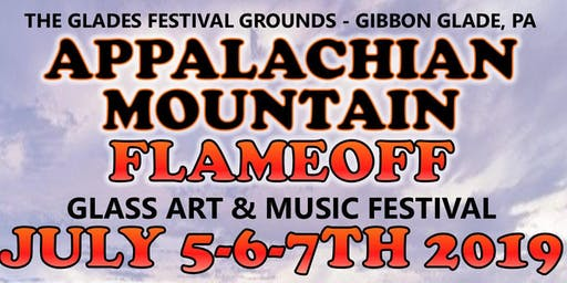 Appalachian Mtn. FlameOff - Music & Glass Art Festival July 5,6,7th