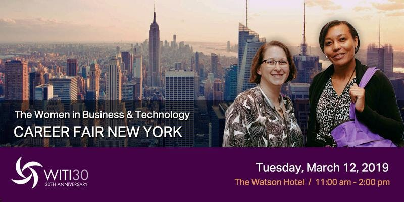 Women in Business and Technology Career Fair New York, March 12, 2019