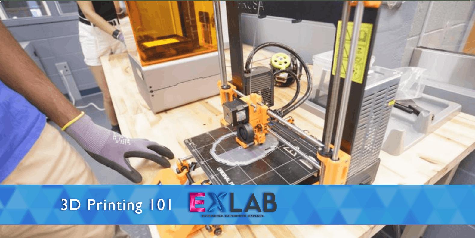 3D Printing 101 - EXLAB  - Atlanta
