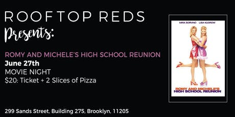 Rooftop Reds Presents: Romy and Michele's High School Reunion tickets
