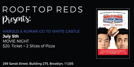 Rooftop Reds Presents: Harold & Kumar go to White Castle tickets