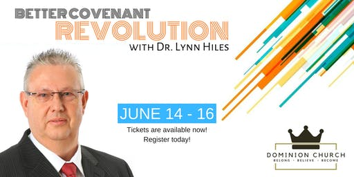 Better Covenant Revolution with Dr. Lynn Hiles