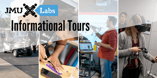 JMU X-Labs Informational Tours