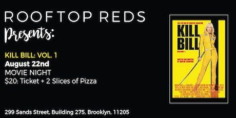 Rooftop Reds Presents: Kill Bill: Vol 1 tickets