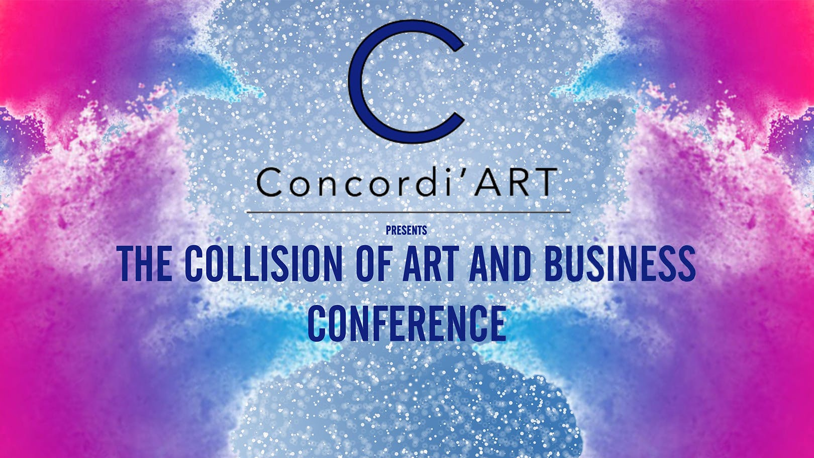 The Collision of Art and Business Conference