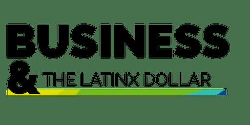 Business & The LatinX Dollar
