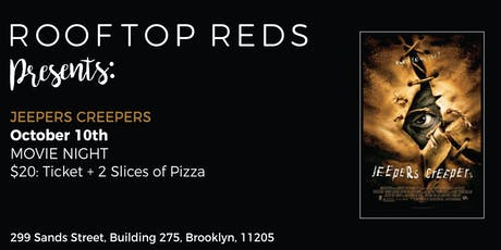 Rooftop Reds Presents: Jeepers Creepers tickets