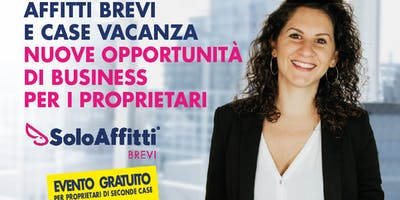 AFFITTI BREVI  E CASE VACANZA NUOVE OPPORTUNITÀ  DI BUSINESS  PER I PROPRIETARI