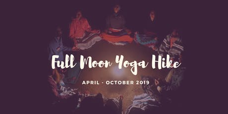 FULL MOON YOGA HIKE tickets