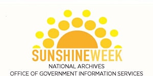 Sunshine Week 2019 at the National Archives