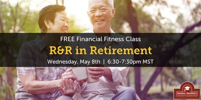 R&R in Retirement - FREE Financial Fitness Class, Lethbridge