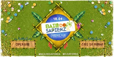 Baile Do Sapienza - Open Bar & Café Da Manhã