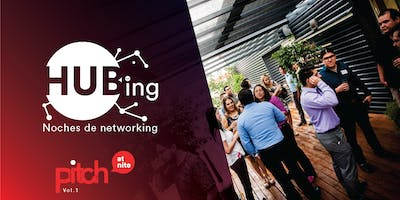 "HUBing noches de networking ""Pitch at nite Vol. 1"""