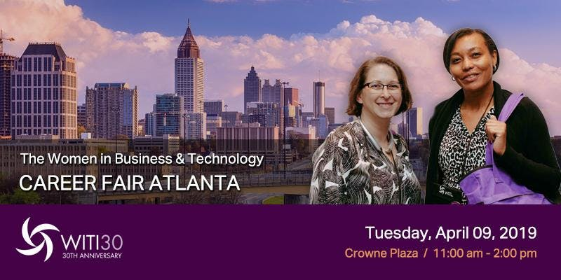 Women in Business and Technology Career Fair Atlanta, April 9, 2019