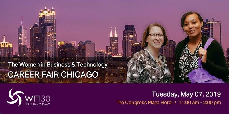 Women in Business and Technology Career Fair Chicago, May 7, 2019