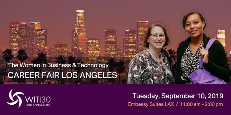 Women in Business and Technology Career Fair Los Angeles, September 10, 2019