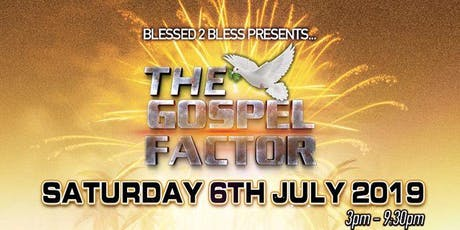 THE GOSPEL FACTOR tickets