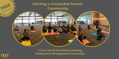 Starting a Connected School Community  -  SEL Professional Development