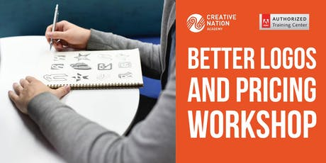 Better Logo Design and Guide to Pricing Workshop tickets